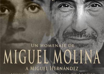 HOMENAJE DE MIGUEL MOLINA A MIGUEL HERNÁNDEZ – ESPECTÁCULO «DE MIGUEL A MIGUEL»