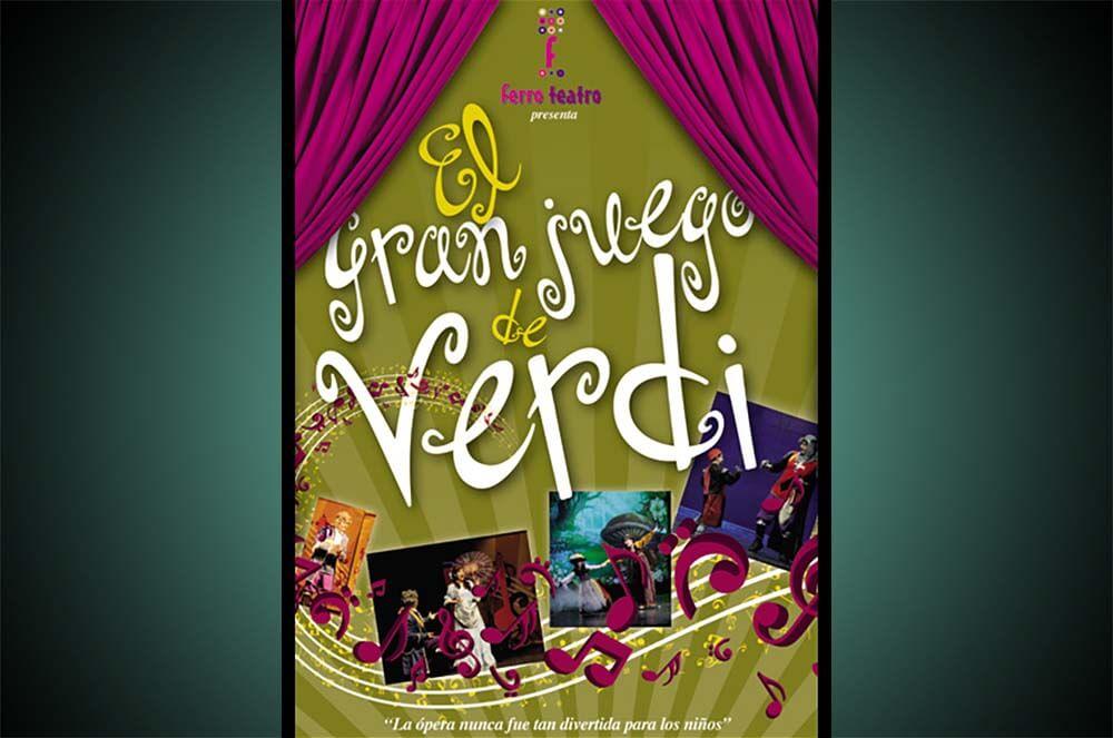 El Gran Juego de Verdi - Ferroteatro - MaManager